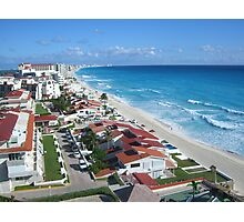 Cancun anyone? Photographic Print