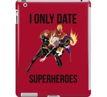 i only date superheroes iPad Case/Skin