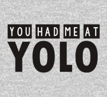 You had me at YOLO by romysarah