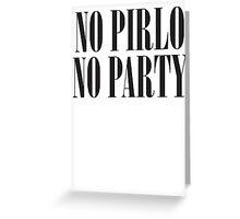 No Pirlo No Party Greeting Card