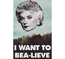 Bea Arthur - I want to Bea-lieve Photographic Print