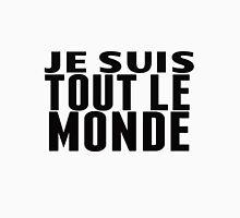 Je Suis Tout Le Monde (I Am All the World) Unisex T-Shirt