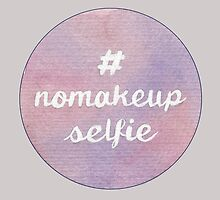 #nomakeupselfie by Jade Jones