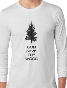 God Sae the Wood Long Sleeve T-Shirt