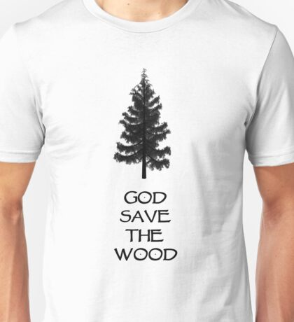 God Sae the Wood Unisex T-Shirt
