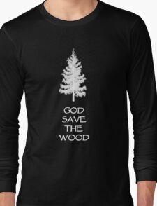 God save the wood for black t-shirt Long Sleeve T-Shirt