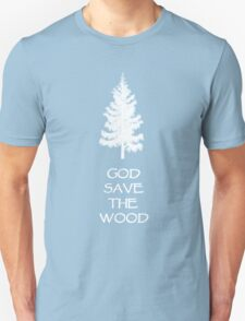 God save the wood for black t-shirt T-Shirt