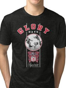 glory days Tri-blend T-Shirt