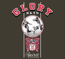 glory days Unisex T-Shirt