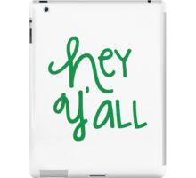 Hey Y'all Green iPad Case/Skin