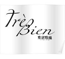 Tres Bien! - Tokyo Ghoul Poster