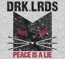 DRK.LRDS Peace is a lie by Anister