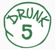Drunk 5 by holidayswaggs