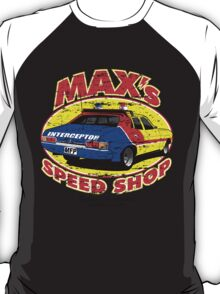 Mad Max's Speed shop T-Shirt