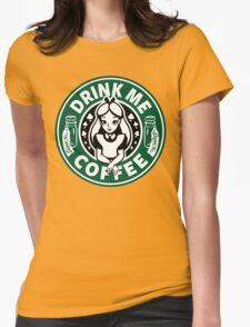 Drink Me Coffee Womens Fitted T-Shirt