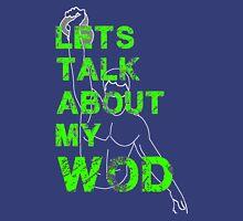 Lets Talk about my WOD Unisex T-Shirt