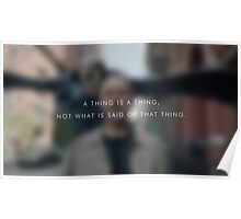 A thing is a thing Poster