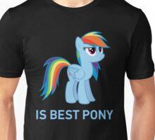 Rainbow Dash Is Best Pony - MLP FiM - Brony Unisex T-Shirt