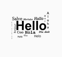 Hello in many languages  Unisex T-Shirt
