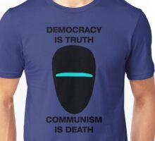Democracy is Truth - Communism is Death Unisex T-Shirt