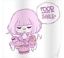 FOOD MAKES ME :) Poster