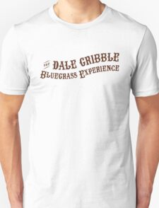 The Dale Gribble Bluegrass Experience Unisex T-Shirt