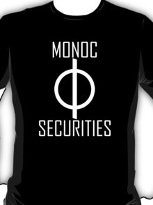 Monoc Securities T-Shirt