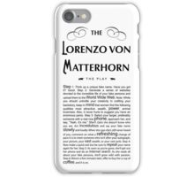 Lorenzo Von Matterhorn - White iPhone Case/Skin