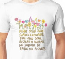 Plant Your Own Garden Unisex T-Shirt