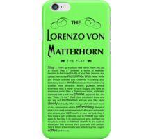 Lorenzo Von Matterhorn - Green iPhone Case/Skin