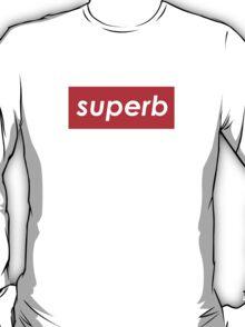Superb T-Shirt