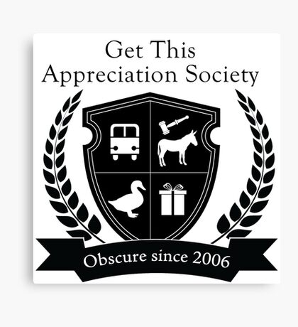 Get This Appreciation Society Crest - Black Canvas Print