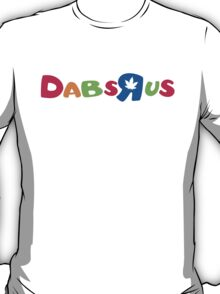 Dabs-R-us T-Shirt