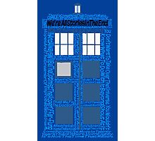 Doctor Who Quotes (Blue BG) Photographic Print