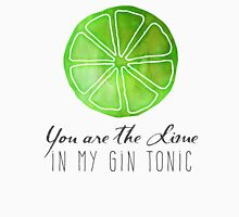 You are the lime in my gin tonic Womens Fitted T-Shirt