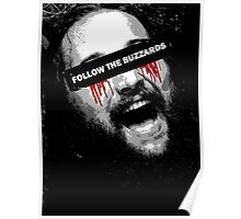 Follow The Buzzards - Bray Wyatt Poster