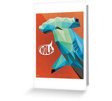 HOLA. Greeting Card