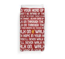 You'll Never Walk Alone Duvet Cover