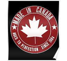 Made In Canada Aged To Perfection Since 1964 Poster