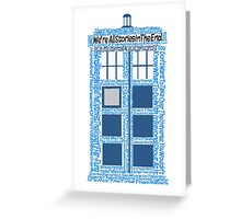 Doctor Who Quotes (White BG) Greeting Card