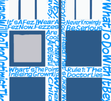 Doctor Who Quotes (White BG) Sticker