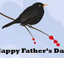 Blackbird - Happy Father's Day by Jacqueline Turton
