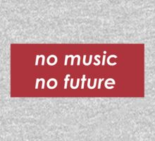 *No music, no future* Kids Clothes