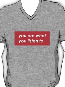 You are what you listen to - Red T-Shirt