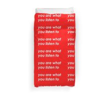You are what you listen to - Red Duvet Cover