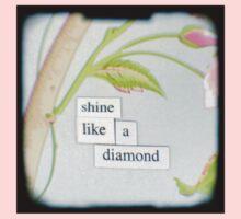 Shine like a diamond Kids Tee