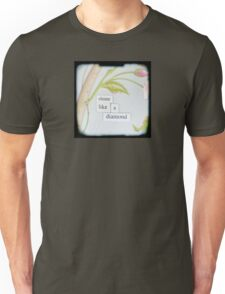 Shine like a diamond Unisex T-Shirt