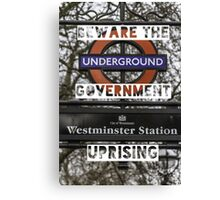 Beware the government uprising Canvas Print