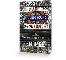 Beware the government uprising Greeting Card