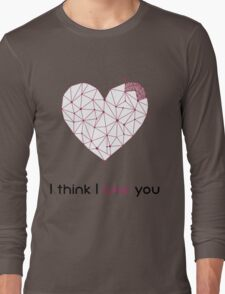 I think I love you T-Shirt